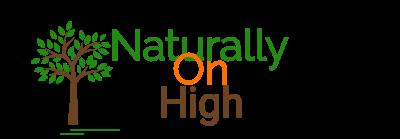 Naturally on High